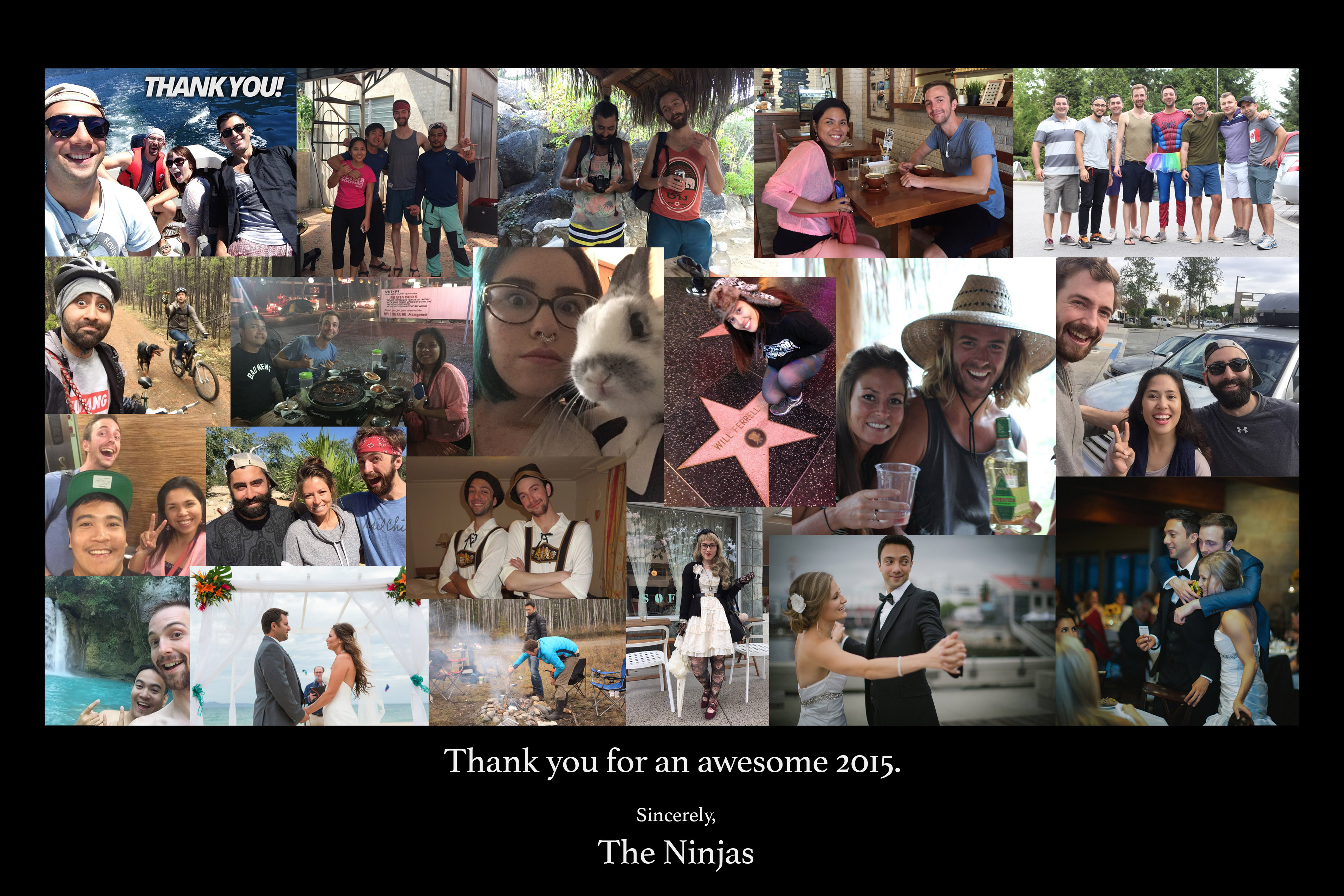 The Ninjas wanted to thank you with this collage from around the world!