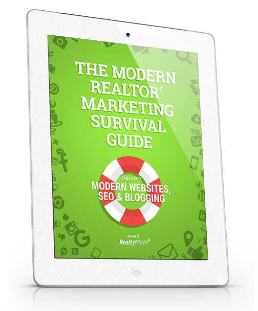 The Modern REALTOR Marketing Survival Guide - Part 2: Modern Websites, SEO & Blogging on iPad
