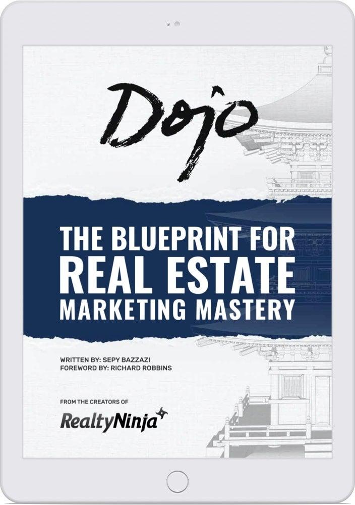Dojo - The Blueprint for Real Estate Marketing Mastery