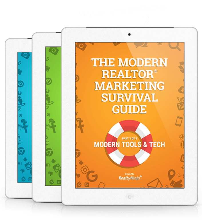 The Modern REALTOR® Marketing Survival Guide - Part 3: Modern Tools & Tech