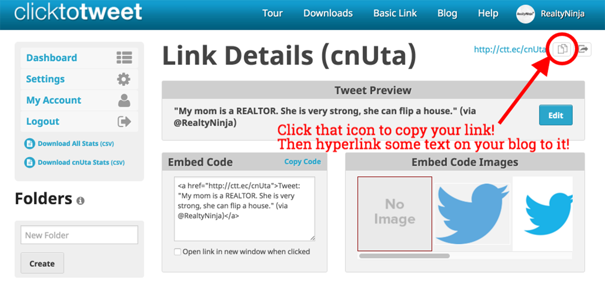 Copy the link that was generated for you. Once you have, move back to your blog post, highlight some text and hyperlink it to the generated link.